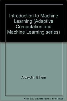ethem alpaydin introduction to machine learning
