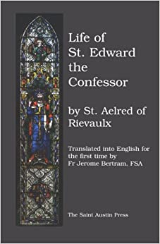Life of St. Edward the Confessor