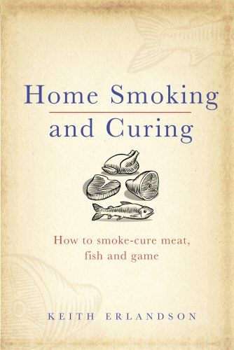 Home Smoking and Curing - Keith Erlandson