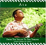 From the Valley to the Throne: Gospel Hymns of Hawaii