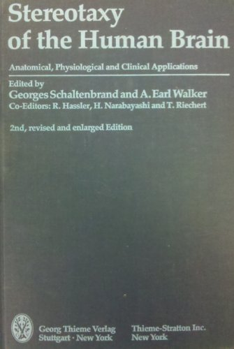 Atlas for Stereotaxy of the Human Brain: Anatomical, Physiological and Clinical Applications
