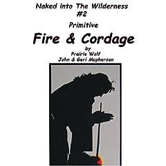 Primitive Fire & Cordage