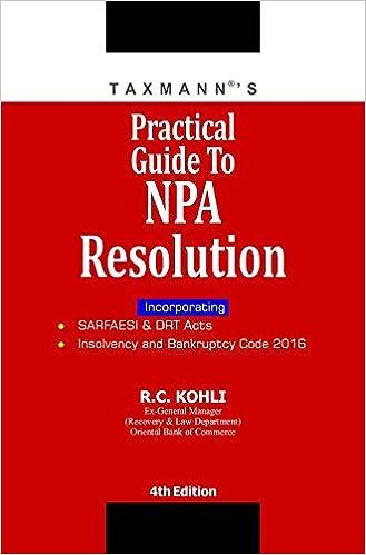 Practical Guide to NPA Resolution - 4 th Edition Book 2017- R.C. Kohli
