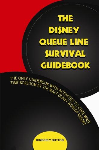 The Disney Queue Line Survival Guidebook