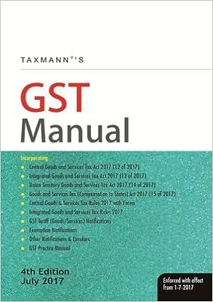 Taxmann GST Manual - 4th Edition July 2017
