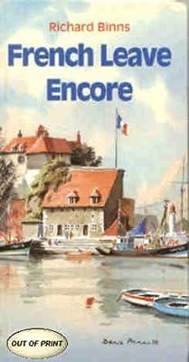 French Leave Encore, Binns, Richard, Used; Very Good Book