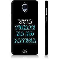 Be Awara Beta Tumse Na Ho Payega Back Case For OnePlus 3