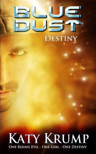 Book: Blue Dust - Destiny by Katy Krump