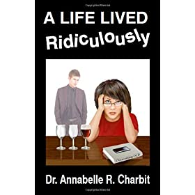 Learn more about the book, A Life Lived Ridiculously
