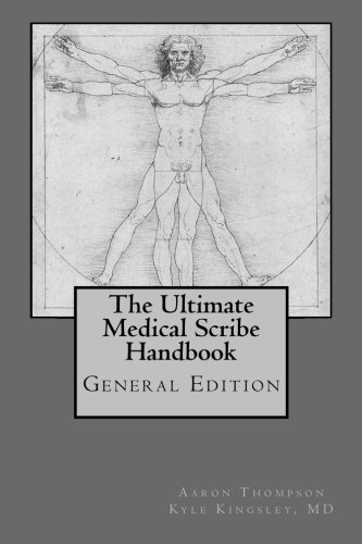 Ultimate Medical Scribe Handbook: General Edition