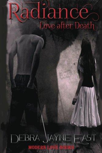 Book: Radiance - Love after Death by Debra Jayne East