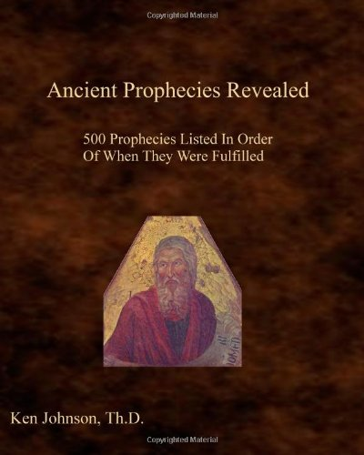 Ancient Prophecies Revealed by Ken Johnson