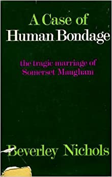 Of Human Bondage by Maugham, First Edition