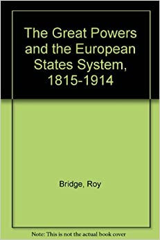 The Pursuit of Power : Europe, 1815