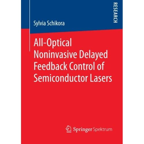 All-Optical Noninvasive Delayed Feedback Control of Semiconductor Lasers Schikor