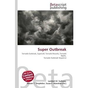 Super Outbreak: Tornado Outbreak, Supercell, Tornado Records, Tornado Myths, Tornado Outbreak Sequence