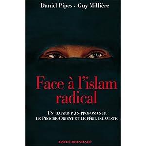 Face à l'islam radical : Un regard plus profond sur le Proche-Orient et le péril islamiste