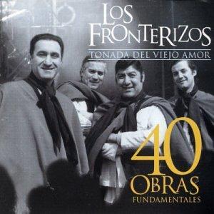 Los Fronterizos - 40 Obras Fundamentales - Amazon.com Music