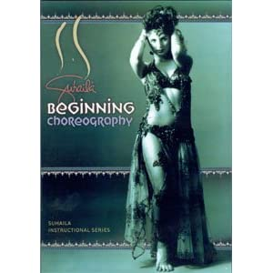 Suhaila Instructional Series: Beginning Choreography for Belly Dancing