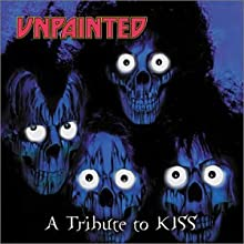 Unpainted: A Tribute to Kiss