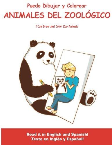 Puedo Dibujar Y Colorear Animales Del Zoologico: I Can Draw and ...