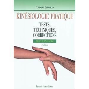 KINESIOLOGIE PRATIQUE, Tests, techniques, corrections