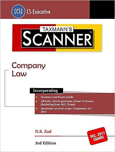 Scanner Company Law CS Executive December 2017 ExamsN S Zad3rd Edition 2017 Taxmann