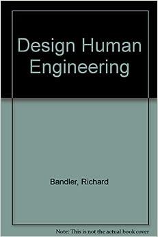 Design Human Engineering: Amazon.co.uk: Richard Bandler ...