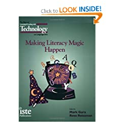 Making Literacy Magic Happen: The Best of 'Learning & Leading with Technology' on Language Arts