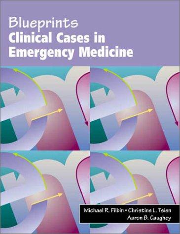 Emergency Medicine (Blueprints Clinical Cases)