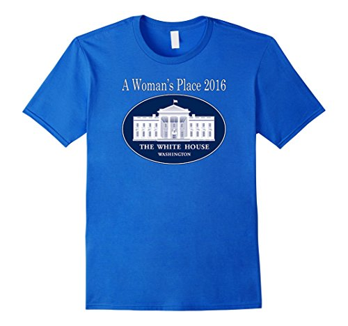 Trump and Clinton Halloween Costumes - Choose Edgy or Funny - Men's Pro Hillary Political Shirt a Womans Place Whitehouse 2016 3 Royal Blue