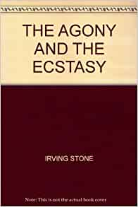 Review: The Agony and the Ecstasy, Irving Stone
