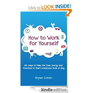 FREE How to Work for Yourself:...