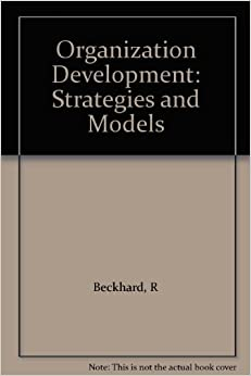 Organization Development: A Process of Learning and Changing, Third Edition