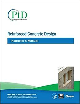 Reinforced Concrete Design: Instructor's Manual