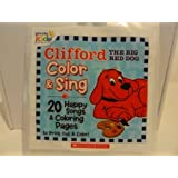 Clifford The Big Red Dog Color And Sing Happy Songs Audio CD CD-ROM
