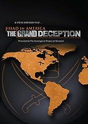 Jihad in America: The Grand Deception