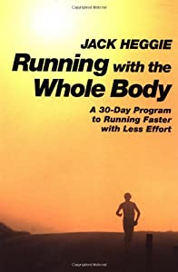 "Cover of ""Running with the Whole Body: A ..."