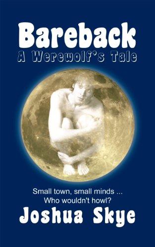 Book: Bareback - A Werewolf's Tale by Joshua Skye