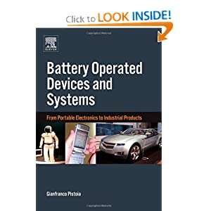 Battery Operated Devices and Systems: From Portable Electronics to Industrial Products Gianfranco Pistoia