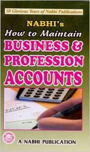 How to Maintain Business & Profession ACCOUNTS -New Book