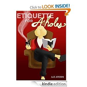 FREE Etiquette For A-Holes [Ki...