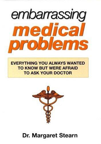 Embarrassing Medical Problems