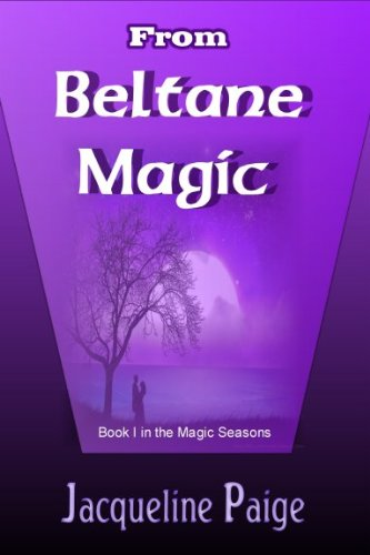 Book: From Beltane Magic (The Magic Seasons series) by Jacqueline Paige