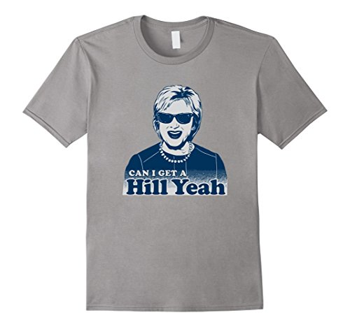 Trump and Clinton Halloween Costumes - Choose Edgy or Funny - Men's Hill yeah Pro Hillary T-shirt Slate