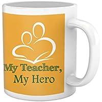 Tied Ribbons Teachers Day|teacher My Teacher My Hero Printed Coffee Mug(325 Ml, White)