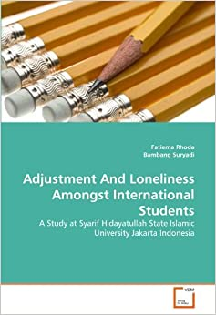 Adjustment And Loneliness Amongst International Students