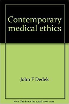 Medical Ethics For Dummies Cheat Sheet