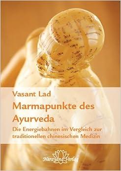 Marmapunkte des Ayurveda: Die Energiebahnen zur Heilung