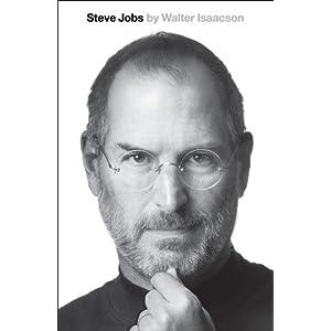Book : A Biography Steve Jobs by Walter Isaacson